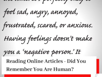 Quote extract enlarged about being human with the titleReading Online Articles - Do You Remember You Are Human?