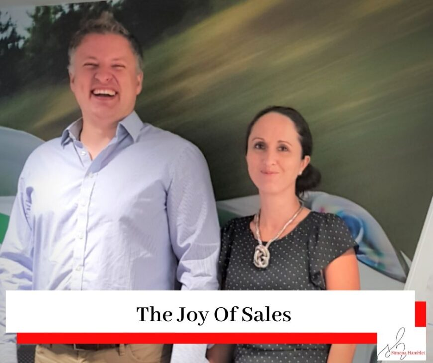 Simona Hamblet and Alex Barr photo at a leadership event with the title The Joy Of Sales