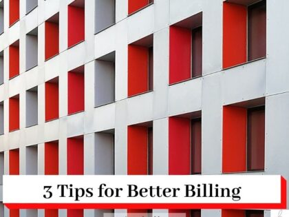 Office building in grey and red with the title 3 Quick Tips for Better Billing and www.simonahamblet.com
