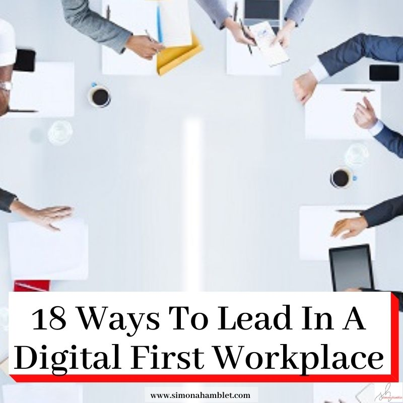 Photo of a meeting with the title 18 Ways To Lead In A Digital First Workplace